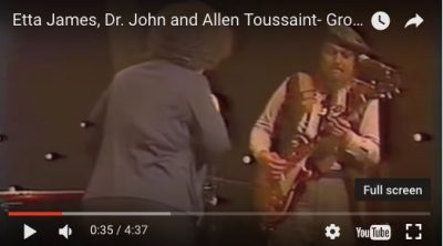 "Etta James, Dr. John and Allen Toussaint-""Groove Me"""