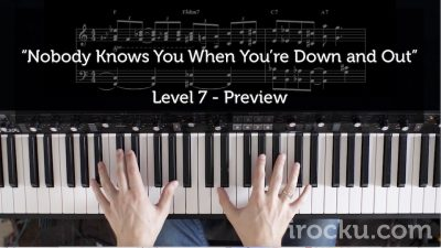 Nobody Knows You When You're Down and Out – Piano Lesson and Sheet Music