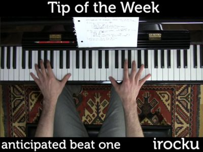 IROCKU Piano Tips – Anticipating the Beat