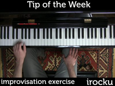 IROCKU Piano Tip – Improvisation Exercise