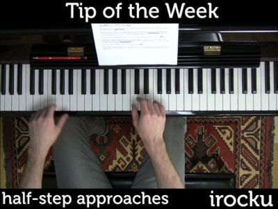 IROCKU Piano Tip – Half Step Approaches